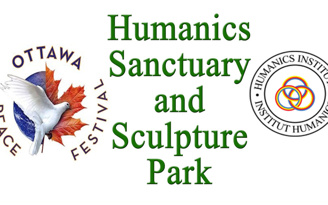 Thanks from Humanics Sanctuary for Joining Our Ottawa Peace Festival Celebrations